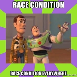Race Condition Everywhere.jpg